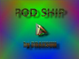 POD SHIP