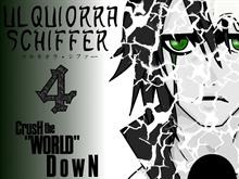 Ulquiorra- CrusH the &quot;WORLD&quot; DowN