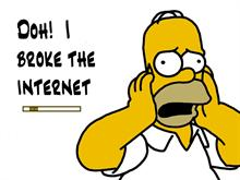 Homer Simpson - I broke the internet