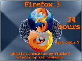 """Firefox 3 ""24Hours"" Animated"